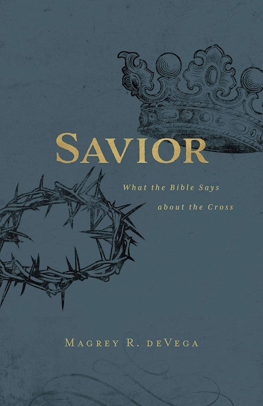 Savior by Magrey Devega | SHOPtheWORD