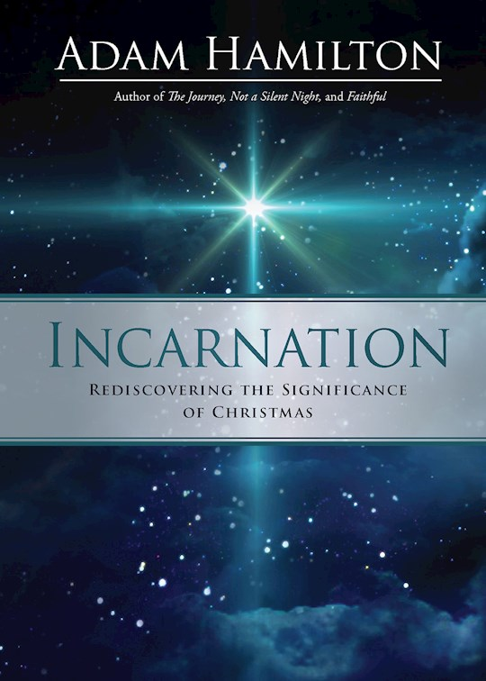 Incarnation by Adam Hamilton | SHOPtheWORD