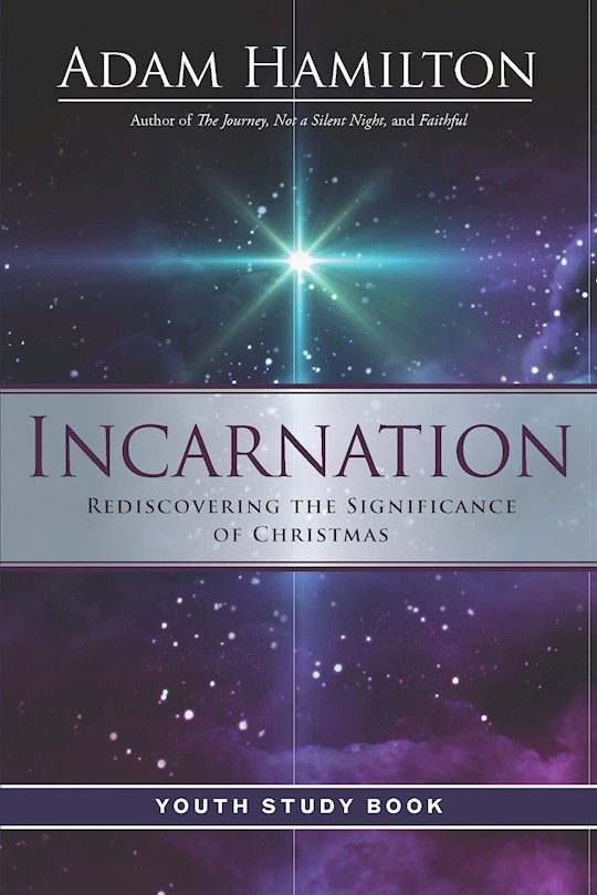 Incarnation Youth Study Book by Adam Hamilton | SHOPtheWORD