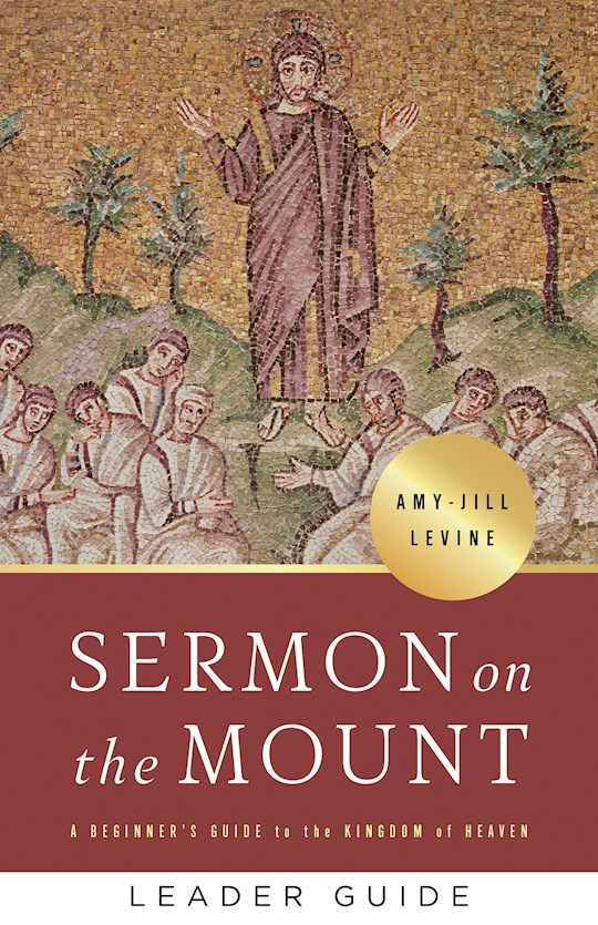 Sermon On The Mount Leader Guide by Amy-Jill Levine | SHOPtheWORD
