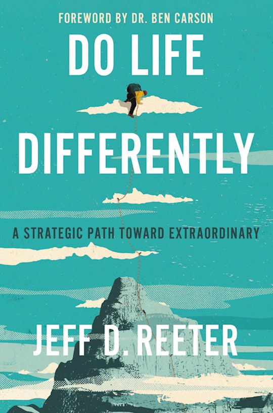 Do Life Differently by Jeff Reeter | SHOPtheWORD