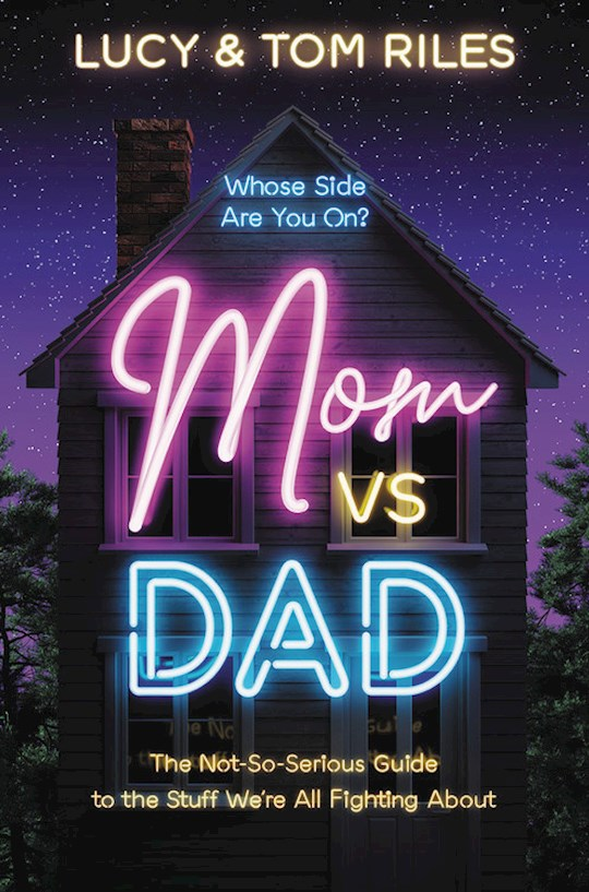 Mom Vs. Dad (Nov) by Tom  Lucy Riles | SHOPtheWORD