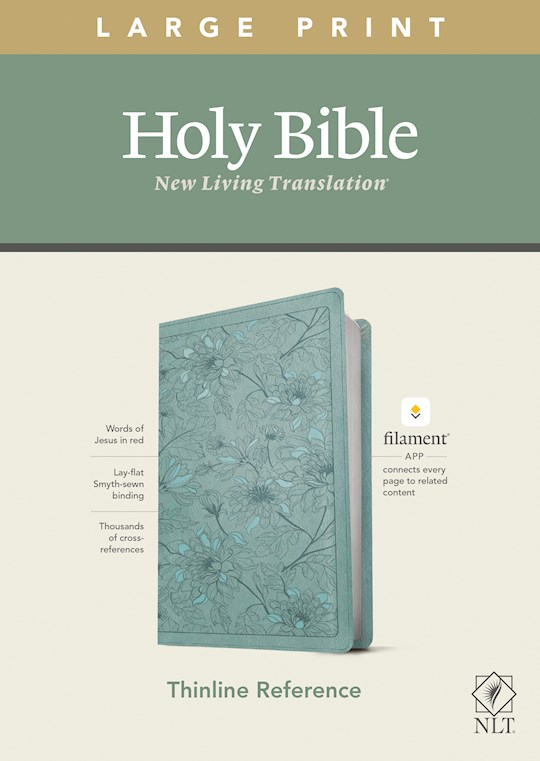 NLT Thinline Reference/Large Print Bible/Filament Enabled Edition-Teal Floral LeatherLike | SHOPtheWORD