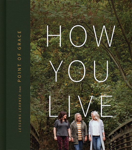 How You Live (Nov) by Of Grace Point | SHOPtheWORD