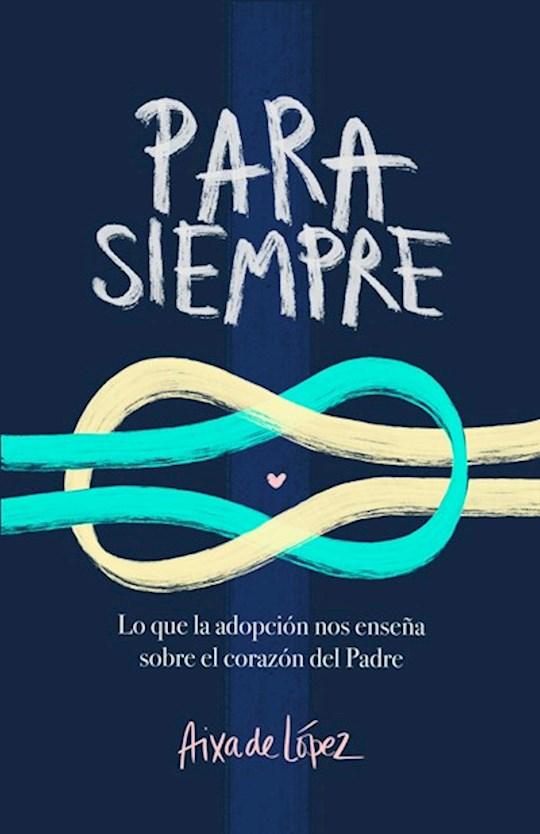 Span-Forever (Para Siempre) by Aixa De Lopez | SHOPtheWORD