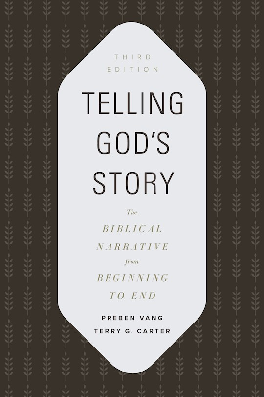 Telling God's Story (3rd Edition) (Dec) by Preben Vang | SHOPtheWORD
