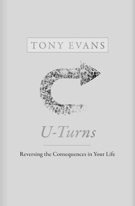 U-Turns (Jan 2021) by Tony Evans | SHOPtheWORD