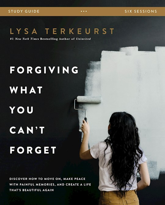 Forgiving What You Can't Forget Study Guide by Lysa TerKeurst   SHOPtheWORD