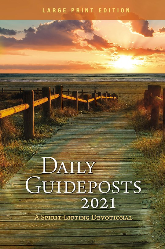 Daily Guideposts 2021 Large Print by Guideposts | SHOPtheWORD