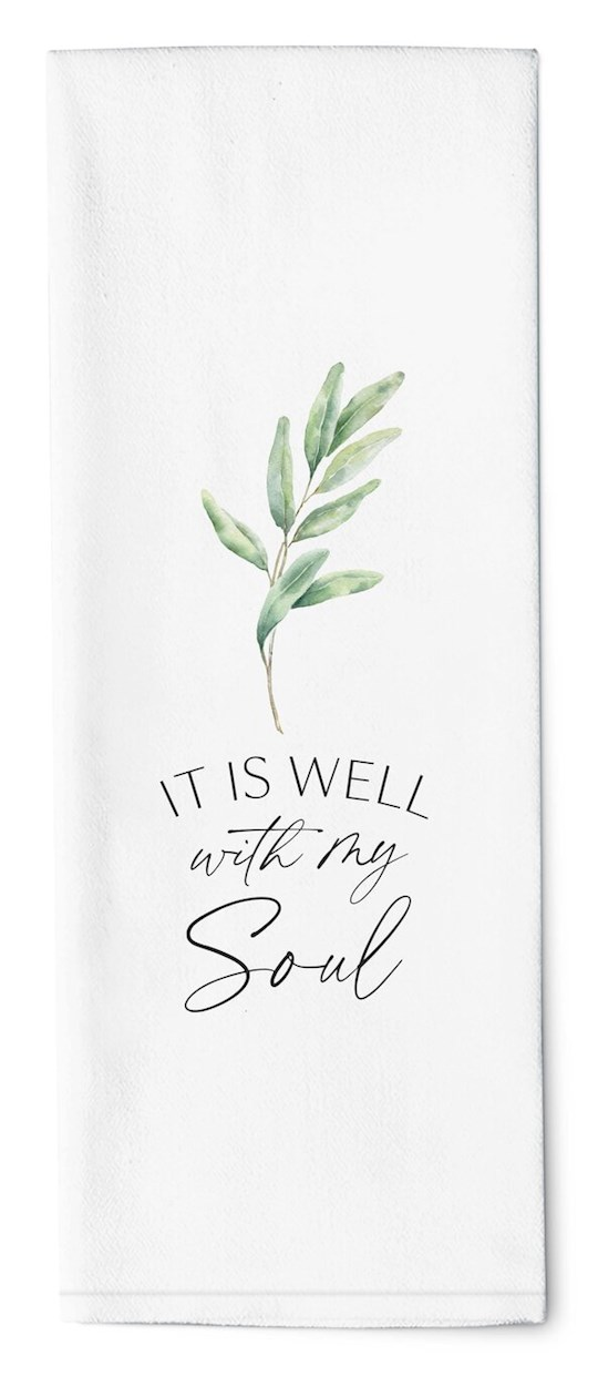 "Tea Towel-It Is Well With My Soul (16"" x 28"") 