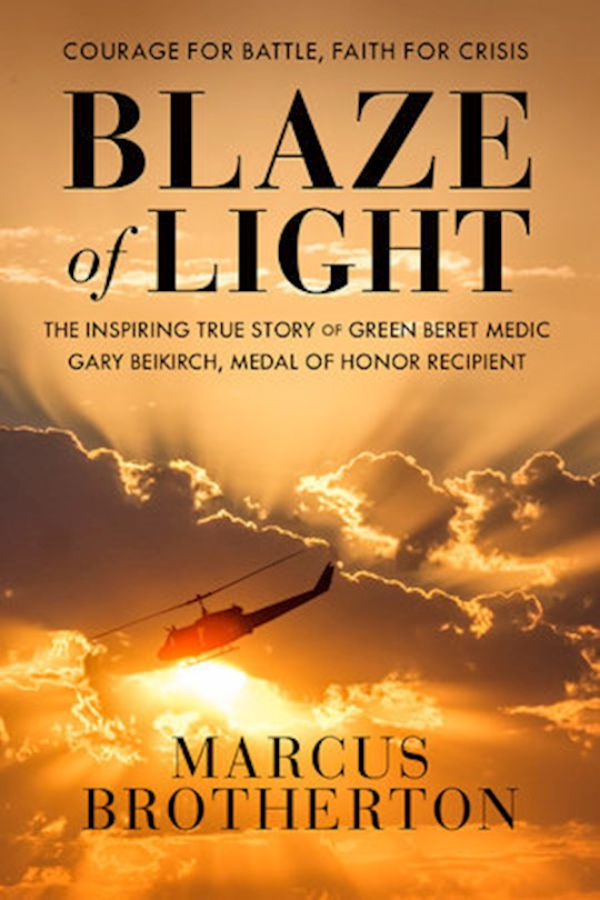 Blaze Of Light by Marcus Brotherton | SHOPtheWORD