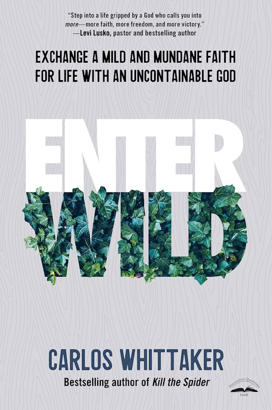Entering Wild by Carlos Whittaker | SHOPtheWORD