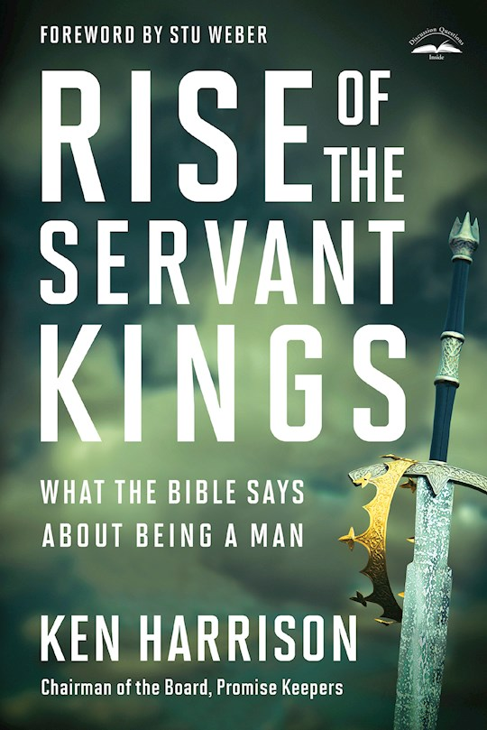 Rise Of The Servant Kings by Ken Harrison | SHOPtheWORD