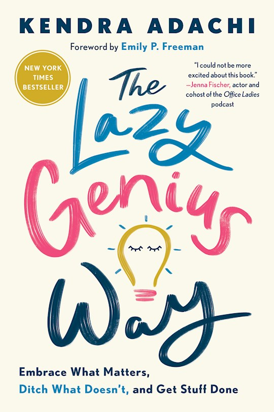 The Lazy Genius Way by Kendra Adachi | SHOPtheWORD