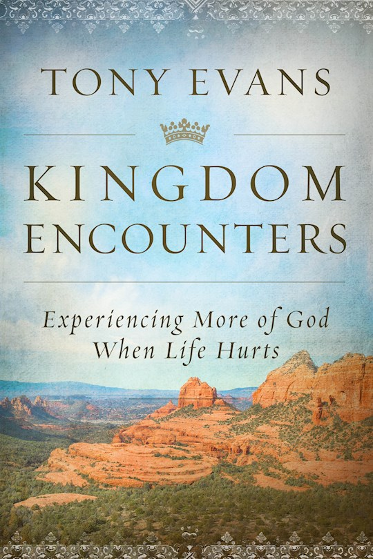 Kingdom Encounters by Tony Evans | SHOPtheWORD