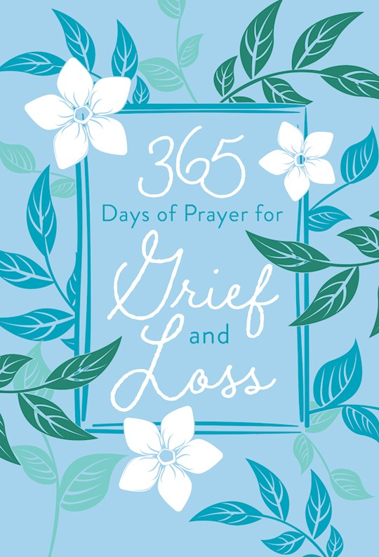 365 Days Of Prayer For Grief And Loss-Faux Leather (Dec) by Pub Broadstreet | SHOPtheWORD