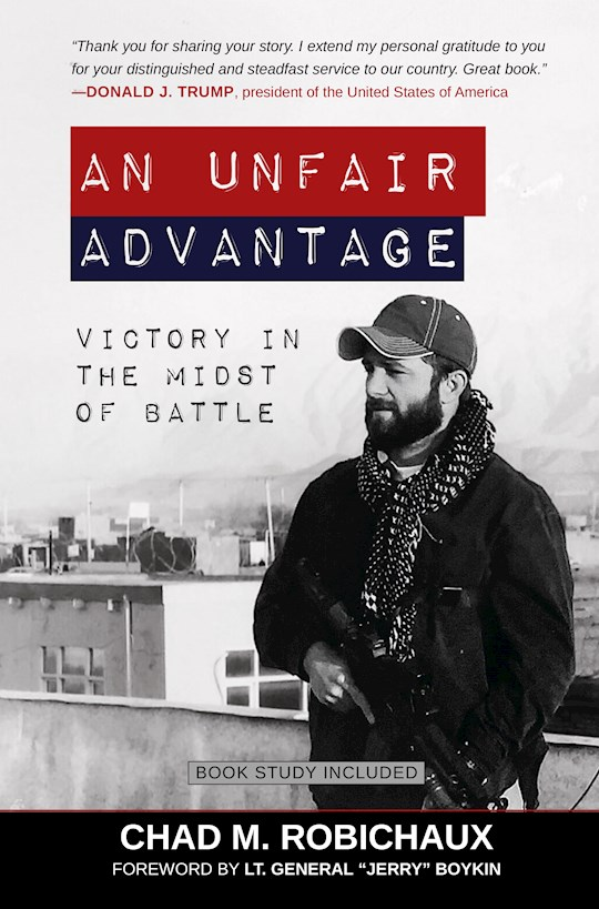 An Unfair Advantage by Chad Robichaux | SHOPtheWORD