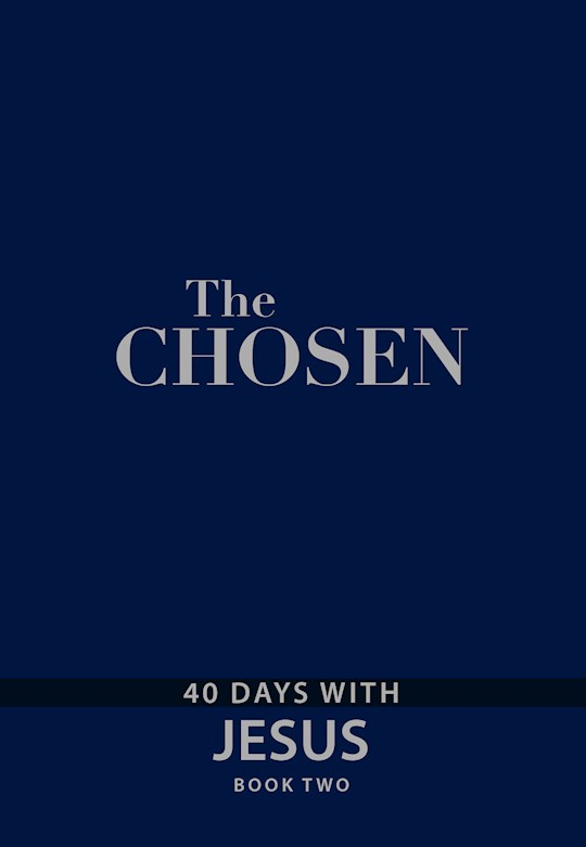 The Chosen Book Two: 40 Days With Jesus-Faux Leather by Various | SHOPtheWORD