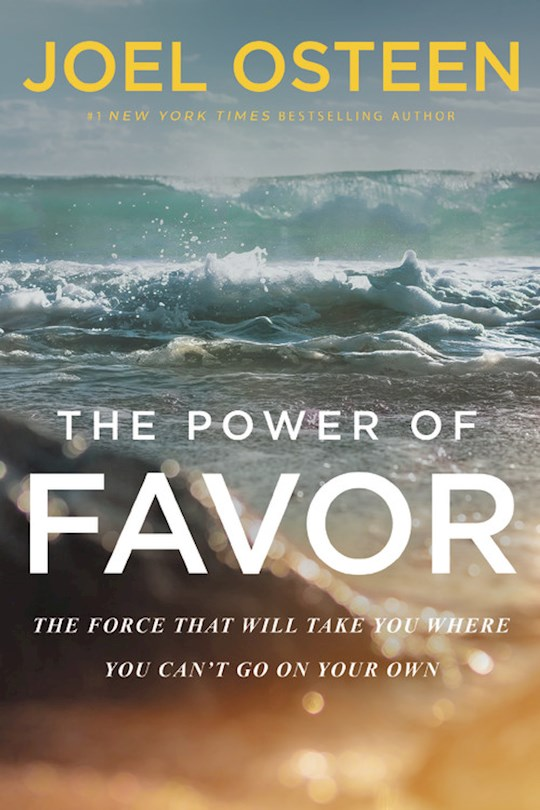 The Power Of Favor-Softcover by Joel Osteen | SHOPtheWORD