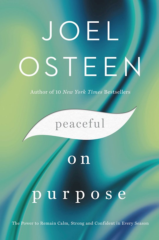 Peaceful On Purpose (Oct 2021) by Joel Osteen | SHOPtheWORD