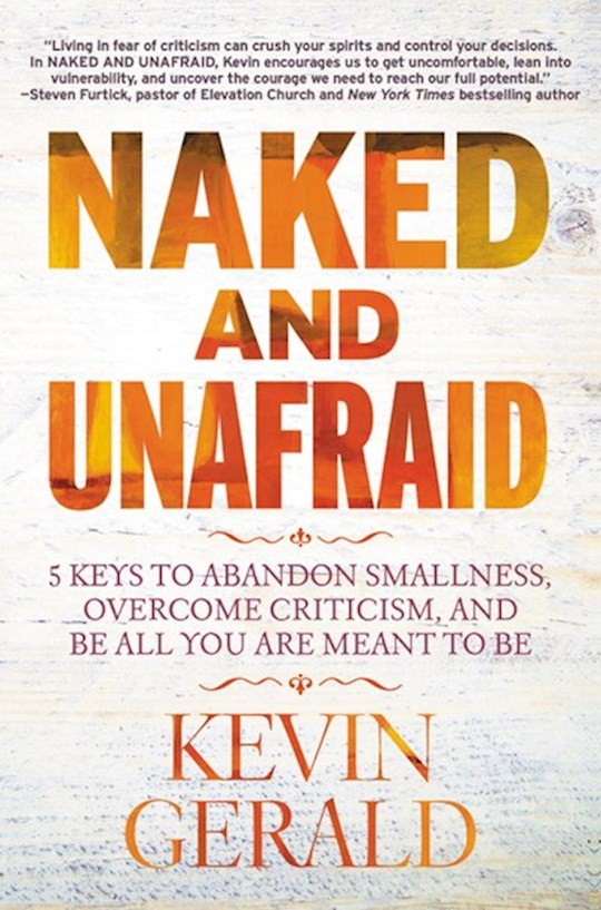 Naked And Unafraid-Softcover by Kevin Gerald | SHOPtheWORD