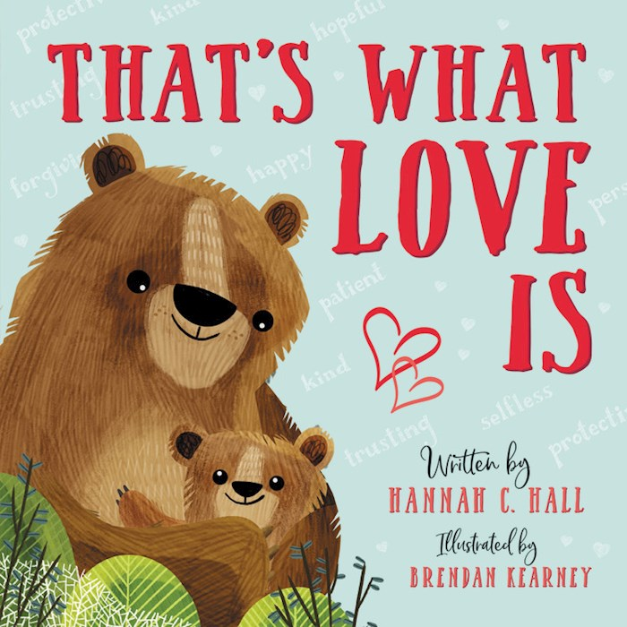 That's What Love Is (Dec) by Hannah Hall | SHOPtheWORD