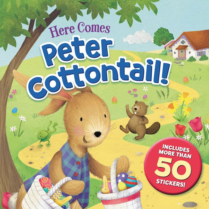 Here Comes Peter Cottontail! w/50 Stickers-Softcover by Nelson/Rollins | SHOPtheWORD