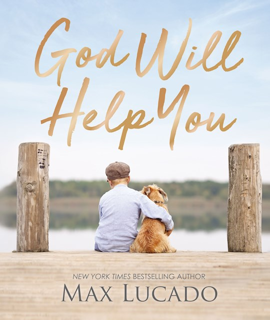 God Will Help You by Max Lucado | SHOPtheWORD