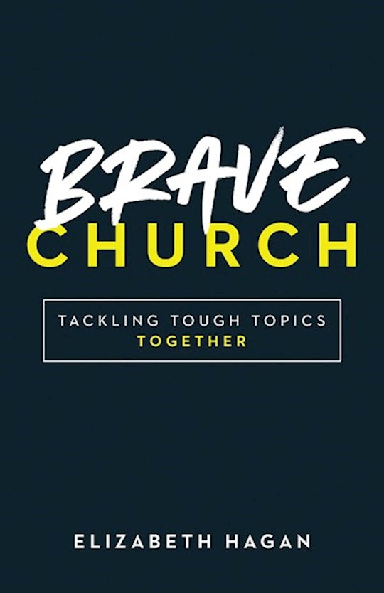 Brave Church (Apr 2021) by Elizabeth Hagan | SHOPtheWORD