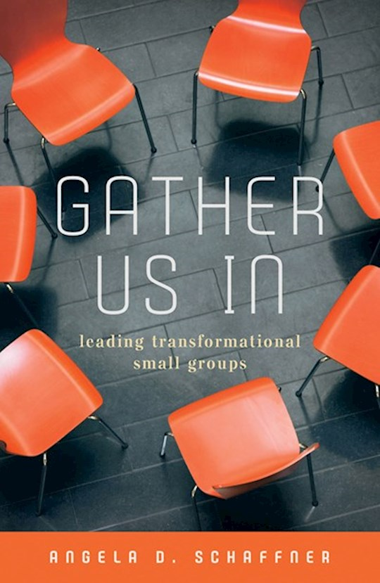 Gather In Us by Angela Schaffner | SHOPtheWORD