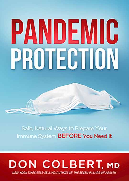 Pandemic Protection by Don Colbert | SHOPtheWORD