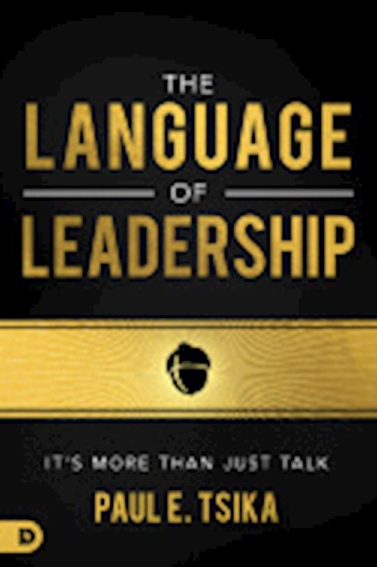 The Language Of Leadership by Paul Tsika   SHOPtheWORD