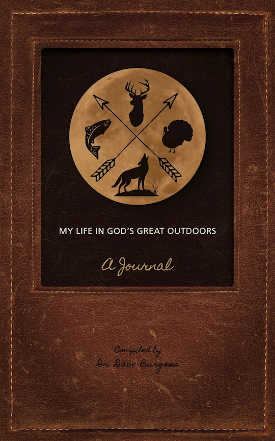 My Life In God's Great Outdoors by Dr Dave Burgess   SHOPtheWORD