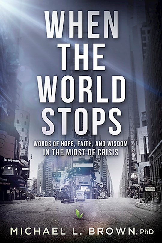 When The World Stops by Michael  Brown | SHOPtheWORD