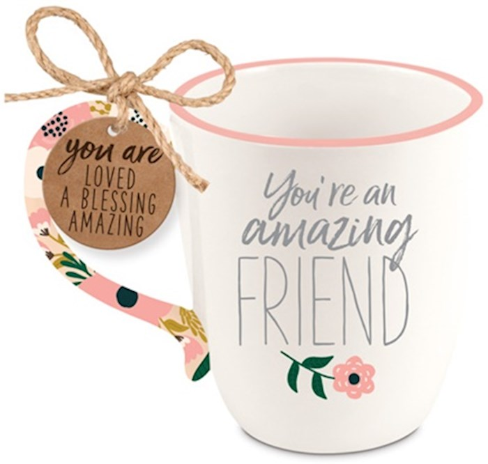 Ceramic Mug-Touch of Floral-Amazing Friend | SHOPtheWORD