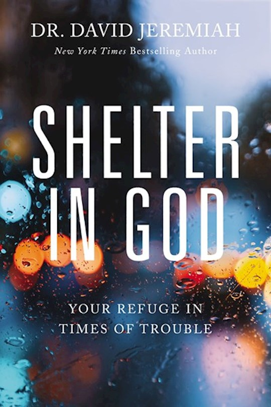 Shelter In God by David Jeremiah | SHOPtheWORD
