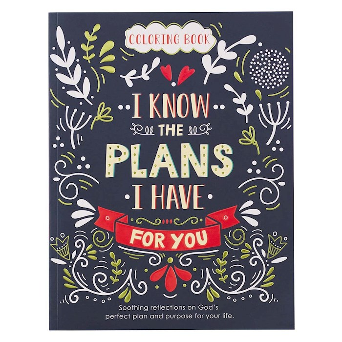 I Know The Plans I Have For You Adult Coloring Book by Art Gift Christian | SHOPtheWORD