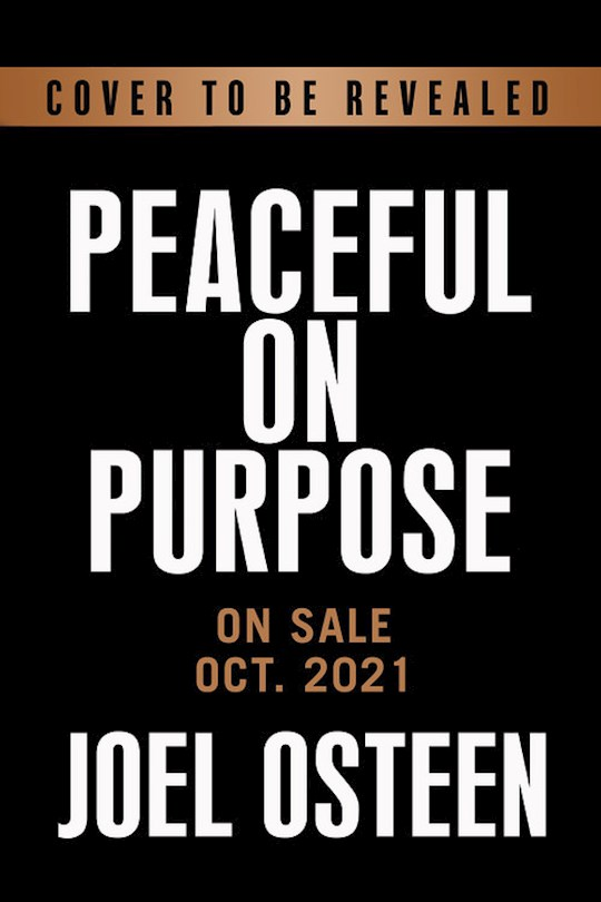 Peaceful On Purpose Large Print (Oct 2021) by Joel Osteen | SHOPtheWORD