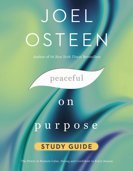 Peaceful On Purpose Study Guide (Oct 2021) by Joel Osteen | SHOPtheWORD