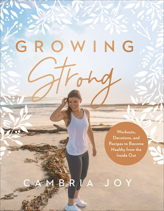 Growing Strong (Street Date=Jan 5, 2021) by Joy Cambria | SHOPtheWORD
