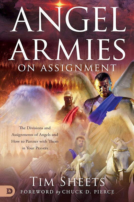 Angel Armies On Assignment by Tim Sheets | SHOPtheWORD
