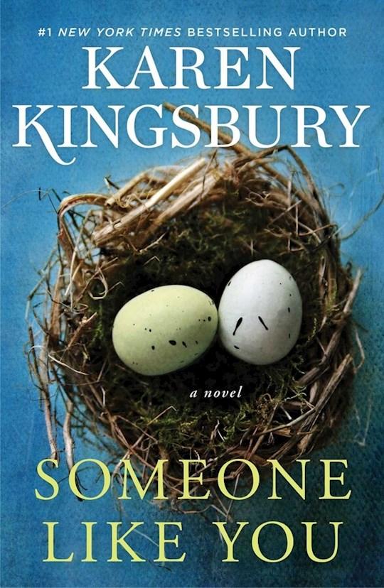 Someone Like You by Karen Kingsbury   SHOPtheWORD