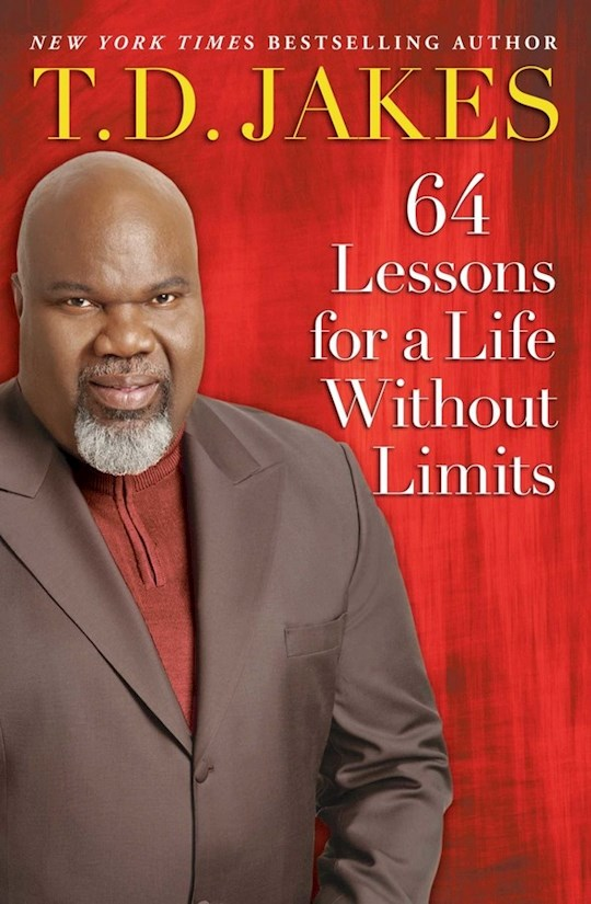 64 Lessons For A Life Without Limits by T. D. Jakes | SHOPtheWORD