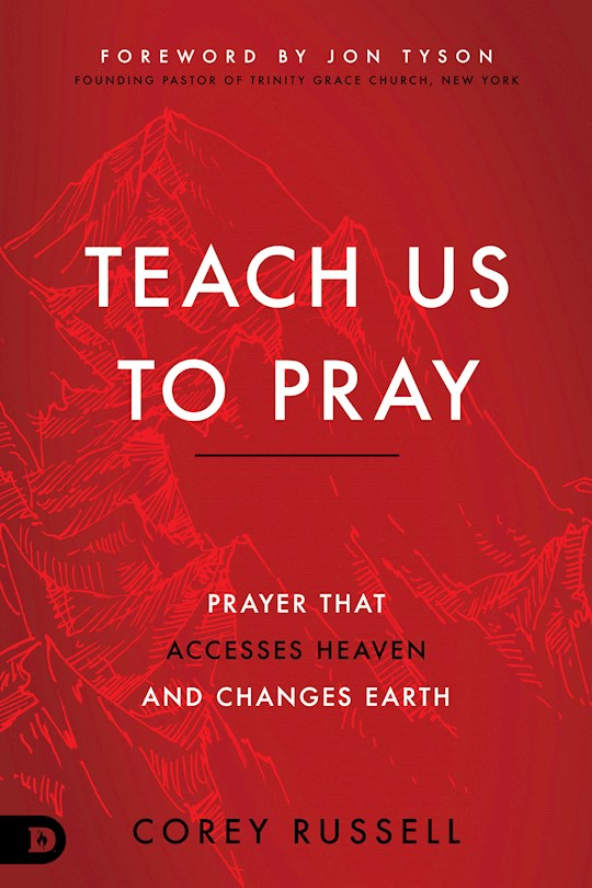 Teach Us To Pray by Corey Russell | SHOPtheWORD
