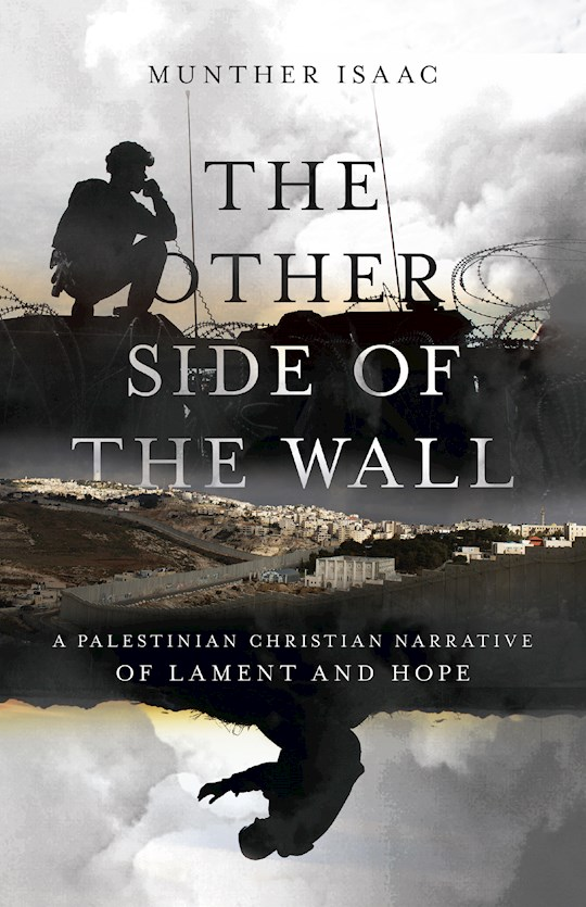 The Other Side Of The Wall by Munther Isaac | SHOPtheWORD