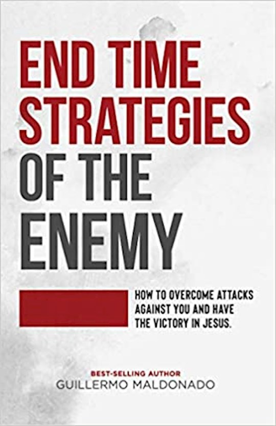 End Time Strategies Of The Enemy by Guillermo Maldonado | SHOPtheWORD