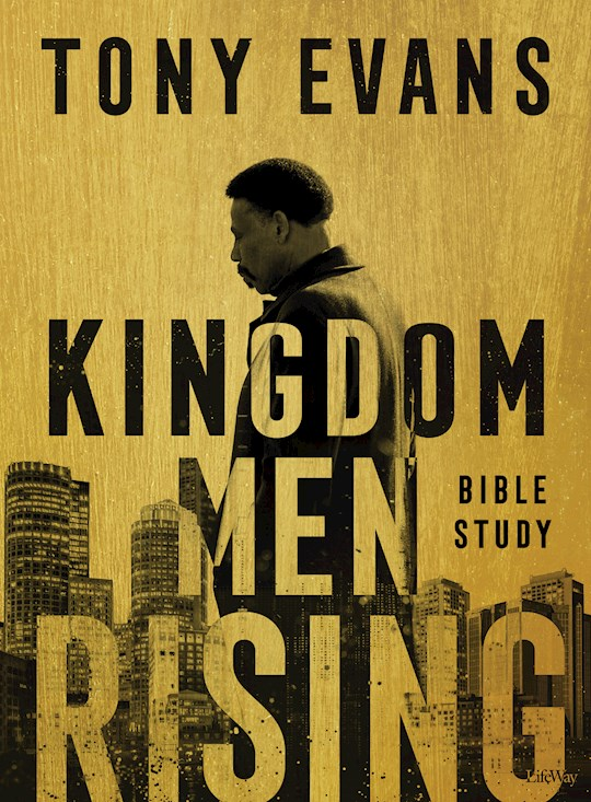 Kingdom Men Rising Bible Study Book (Apr 2021) by Tony Evans | SHOPtheWORD