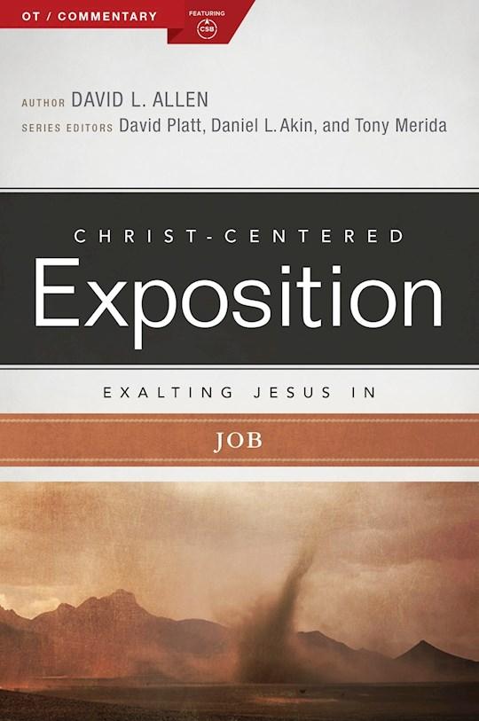 Exalting Jesus In Job (Christ-Centered Exposition) (Jul 2021) by David L. Allen   SHOPtheWORD