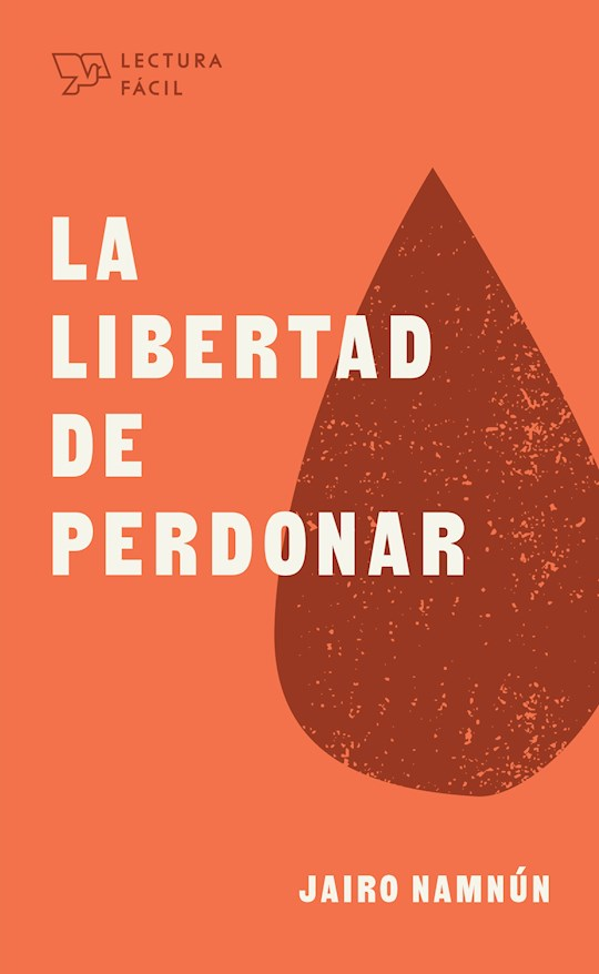 Span-The Freedom Of Forgiveness (La Libertad De Perdonar) (Jun 2021) by Jairo E. Namnún   SHOPtheWORD