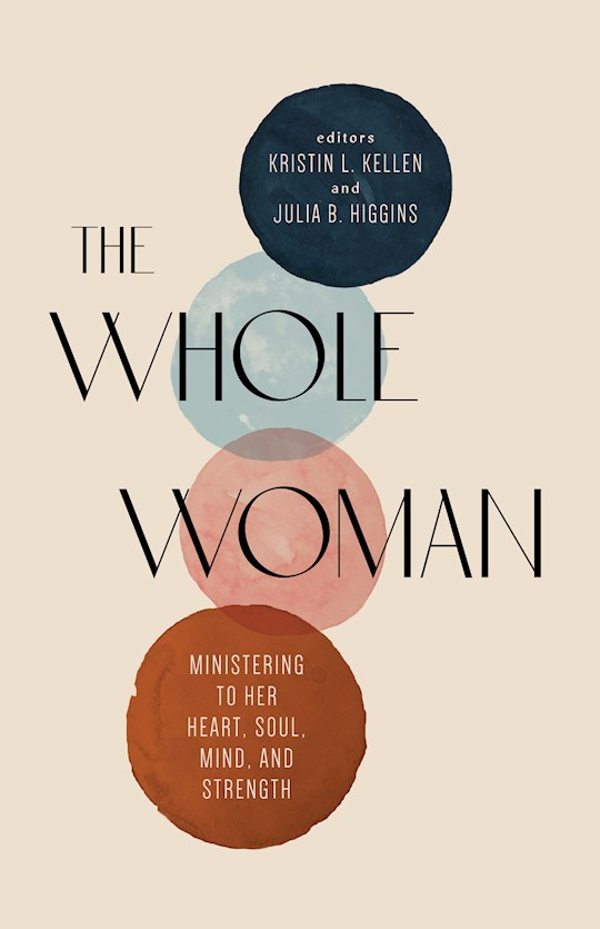 The Whole Woman (Oct) by Julia B. Higgins | SHOPtheWORD